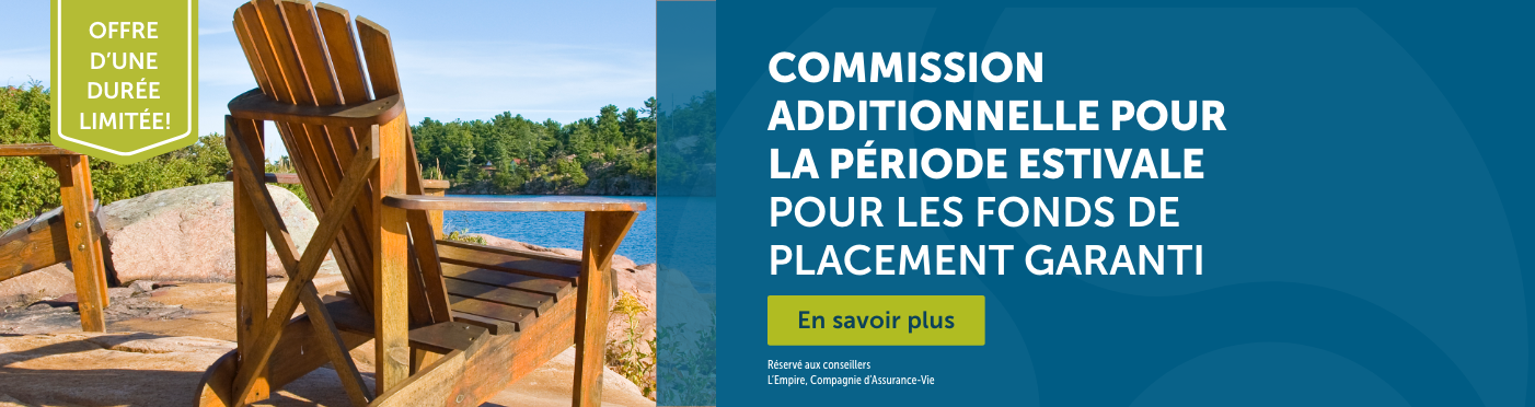 Commission additionnelle pour la période estivale pour les fonds de placement garanti